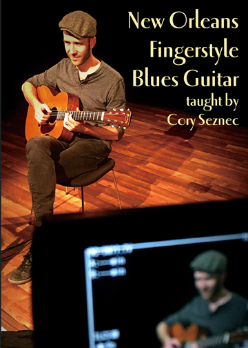Cory Seznec / New Orleans Fingerstyle Blues Guitar