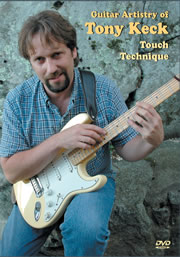 Guitar Artistry of Tony Keck - Touch Technique -