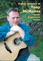 Guitar Artistry of Tony McManus - Celtic Fingerstyle Guitar -