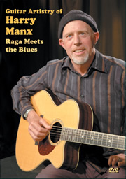 Guitar Artistry of Harry Manx - Raga Meets the Blues -