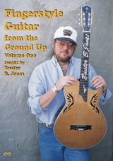 Buster B. Jones / Fingerstyle Guitar From the Ground Up Vol. 1