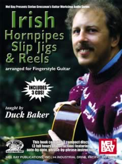 Duck Baker / Irish Hornpipes, Slip Jigs & Reels for Fingerstyle