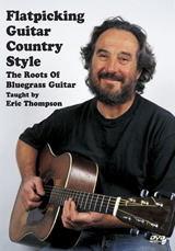 Eric Thompson / Flatpicking Guitar Country Style