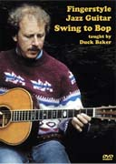 Duck Baker / Fingerstyle Jazz Guitar 〜Swing to Bop〜