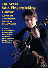 Craig Wagner / The Art of Solo Fingerpicking Guitar