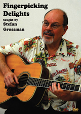 Stefan Grossman / Fingerpicking Delights