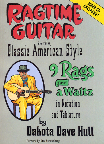 Dakota Dave Hull / Ragtime Guitar in the Classic American Style