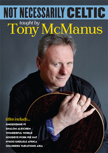 Tony McManus / Not Necessarily Celtic