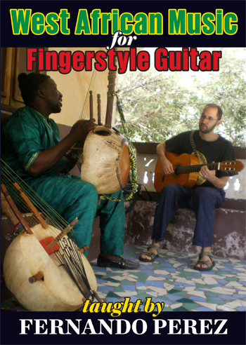 Fernando Perez / West African Music for Fingerstyle Guitar