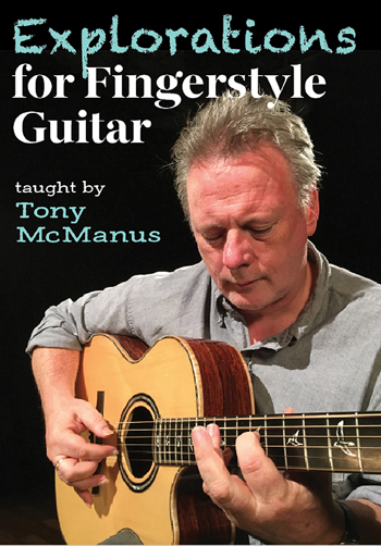 Tony McManus / Explorations for Fingerstyle Guitar