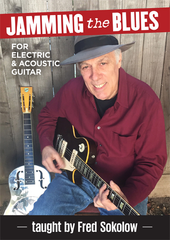 Fred Sokolow / Jamming The Blues for Electric & Acoustic Guitar