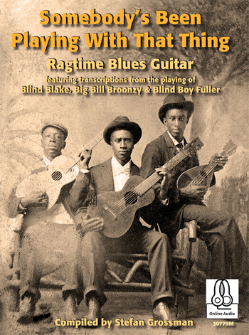 Somebody's Been Playing With That Thing - Ragtime Blues Guitar