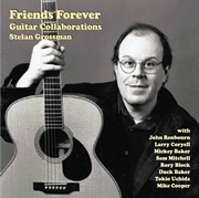 Stefan Grossman / Friends Forever - Guitar Collaborations -