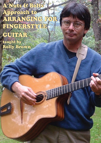 Rolly Brown / Approach to ARRANGING FOR FINGERSTYLE GUITAR