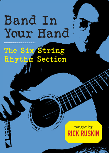 Rick Ruskin / Band In Your Hand - The Six String Rhythm Section