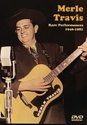 Merle Travis / Rare Performances 1946-1981