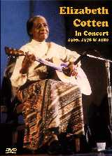 Elizabeth Cotten In Concert 1969, 1978, 1980