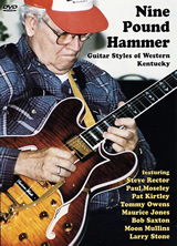 Nine Pound Hammer - Guitar Styles of Western Kentucky -