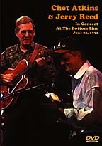 Chet Atkins & Jerry Reed In Concert At The Bottom Line