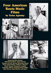 Four American Roots Music Films By Yasha Aginsky