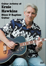 Guitar Artistry of Ernie Hawkins - Blues and Ragtime Guitar -