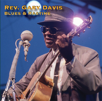Rev. Gary Davis / Blues & Ragtime