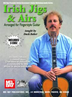 Duck Baker / Irish Jigs & Airs arranged for Fingerstyle Guitar