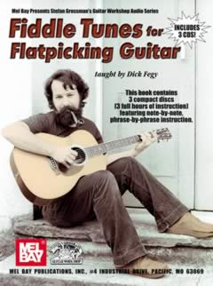 Dick Fegy / Fiddle Tunes for Flatpicking Guitar
