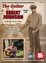 Woody Mann / The Guitar Of Robert Johnson