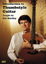 Pat Kirtley / Introduction to Thumbstyle Guitar