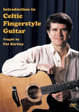 Pat Kirtley / Introduction to Celtic Fingerstyle Guitar