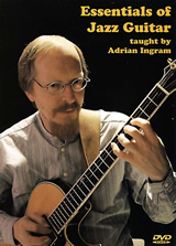 Adrian Ingram / Essentials of Jazz Guitar