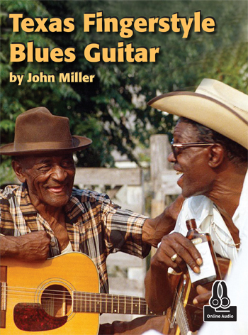John Miller / Texas Fingerstyle Blues Guitar