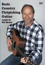 Dix Bruce / Basic Country Flatpicking Guitar
