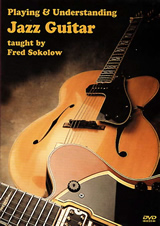 Fred Sokolow / Playing and Understanding Jazz Guitar