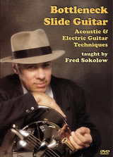 Fred Sokolow / Bottleneck Slide Guitar