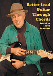 Fred Sokolow / Better Lead Guitar Through Chords