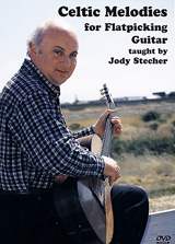 Jody Stecher / Celtic Melodies for Flatpicking Guitar