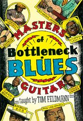 Tom Feldmann / Masters of Bottleneck Blues Guitar