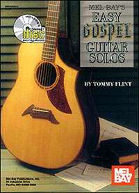 Tommy Flint / Easy Gospel Guitar Solos