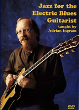 Adrian Ingram / Jazz for the Electric Blues Guitarist