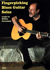 Stefan Grossman / Fingerpicking Blues Guitar Solos