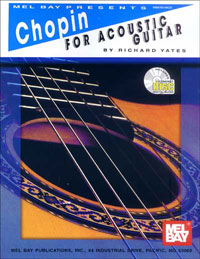 Richard Yates / Chopin for Acoustic Guitar