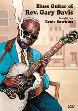 Ernie Hawkins / The Blues Guitar of Rev. Gary Davis