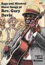 Ernie Hawkins / Rags and Minstrel Show Songs of Rev. Gary Davis