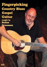 Stefan Grossman / Fingerpicking Country Blues Gospel Guitar