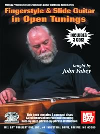 John Fahey / Fingerstyle & Slide Guitar in Open Tunings