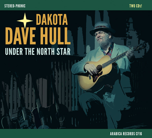 Dakota Dave Hull / Under The North Star