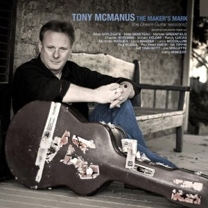 Tony McManus / The Maker's Mark