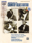 Stefan Grossman / Anthology of Country Blues Guitar